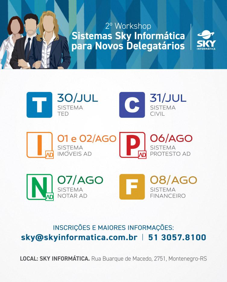 2º WORKSHOP - Sistemas Sky Informática para Novos Delegatários